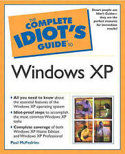 The Complete Idiot's Guide to Windows XP (The Complete Idiot's Guide) (The Compl
