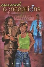 Missed Conceptions : A Novel by Michelle De Leon (2003, Paperback)