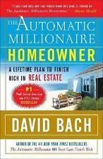 The Automatic Millionaire Homeowner: A Lifetime Plan to Finish Rich in Real Esta