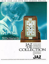PUBLICITE ADVERTISING 074  1989  JAZ  collection PENDULETTE art-déco