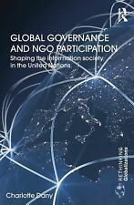 Global Governance and NGO Participation : Shaping the Information Society in...