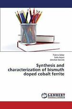 Synthesis and Characterization of Bismuth Doped Cobalt Ferrite by Anjum...