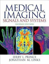 Medical Imaging Signals and Systems by Jerry L. Prince and Jonathan Links ,2ed