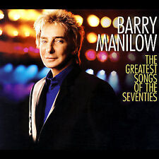 Barry Manilow, The Greatest Songs of the Seventies (deluxe edition), Excellent D