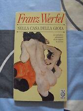 NELLA CASA DELLA GIOIA FRANZ WERFEL