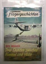 Fliegergeschichten Band 112  Drei Stunden zwischen Himmel und Hölle
