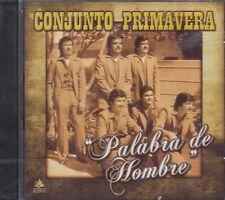 Conjunto Primavera Palabra De Hombre CD New Nuevo sealed