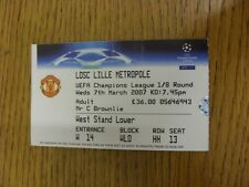 07/03/2007 Ticket: Manchester United v Lille [Champions League] (folded). Thanks