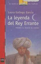 La leyenda del Rey Errante (El Barco de Vapor) (Spanish Edition)-ExLibrary