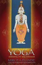Yoga : Immortality and Freedom by Mircea Eliade (2009, Paperback, Revised)