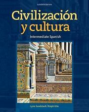 World Languages: Civilizacion y Cultura by Lynn A. Sandstedt and Ralph Kite...