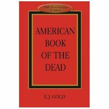 American Book of the Dead by E. J. Gold Hospice End of Life Tibetan Buddhism Zen