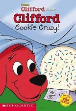 Clifford: Cookie Crazy (Clifford the Big Red Dog) Herman, Gail Paperback