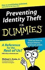 Preventing Identity Theft for Dummies by Michael J. Arata (2004, Paperback)