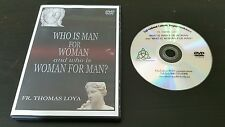 Who is Man For Woman and Who is Woman For Man? (DVD) Fr. Thomas Loya message
