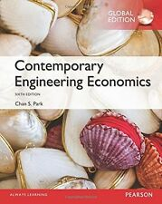 Contemporary Engineering Economics 6e, Global Edition by Chan S. Park