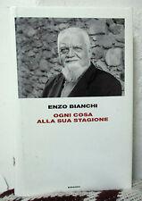 Enzo Bianchi OGNI COSA ALLA SUA STAGIONE Einaudi 2010
