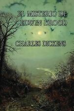 El Misterio de Edwin Drood by Charles Dickens (2013, Paperback)