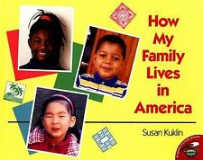 How My Family Lives in America (Aladdin Picture Books) by Kuklin, Susan, Good Bo