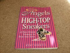 Angel In High-Top Sneakers by Mary Morrell,Softcover Book,VG-Shape,2001.