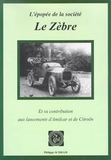 Le Zebre livre book epopee Citroen Amilcar automobile car vintage brass antique