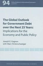 The Global Outlook for Government Debt over the Next 25 Years (Policy Analyses i