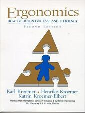 Ergonomics: How to Design for Ease and Efficiency (2nd Edition) by Kroemer, K.H