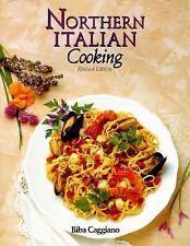 Northern Italian Cooking, Biba Caggiano, Good Book