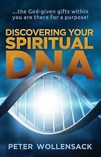 Discovering Your Spiritual DNA : The God-Given Gifts Within You Are There for...