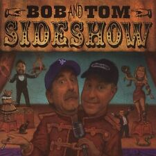 Sideshow [PA] by Bob & Tom (CD, Jan-2004, 2 Discs, Friggermall Industries) NEW