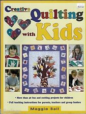 Creative Quilting With Kids by Bell, How-To Quilt Pattern Book Applique