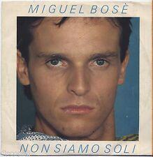 """MIGUEL BOSE' - Non siamo soli VINYL 7"""" 45 LP 1983 NEAR MINT COVER VG+ CONDITION"""