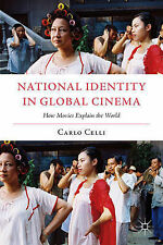 National Identity in Global Cinema: How Movies Explain the World (Italian and It