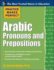 Practice Makes Perfect Arabic Pronouns and Prepositions (Practice Makes Perfect