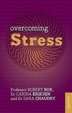 Overcoming Stress, Dr Robert Bor
