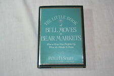 The Little Book of Bull Moves in Bear Markets : How to Keep Your Portfolio up...