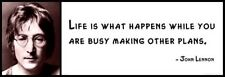 Wall Quote - JOHN LENNON - Life is what happens while you are busy making other