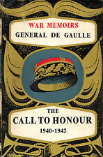 "WAR MEMOIRS - GENERAL DE GAULLE - ""THE CALL TO HONOUR 1940-1942"" - 1st HB (1955)"
