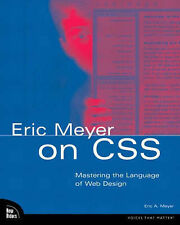 Eric Meyer on CSS by Eric Meyer (Paperback, 2002)