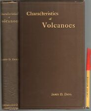 1890 1st Ed  CHARACTERISTICS of VOLCANOES James D. Dana 399pg + fold-outs