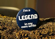 """I'm a Legend in my own write"" Retro Computer Tech 2 1/4"" Pin Pinback Button"