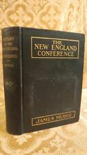 1910 Christian Book History of New England Conference Methodist Episcopal Church