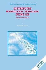 Distributed Hydrologic Modeling Using GIS 48 by Baxter E. Vieux (2013,...