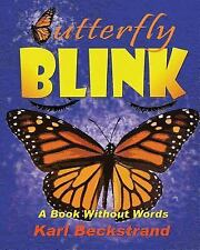 Stories Without Words: Butterfly Blink : A Book Without Words by Karl...