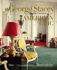 GEORGE STACEY AND THE CREATION OF AMERICAN CHIC - MAUREEN FOOTER (HARDCOVER) NEW