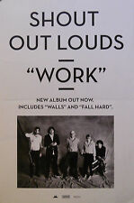 SHOUT OUT LOUDS, WORK POSTER (D8)