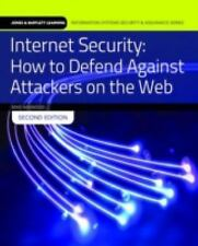 Internet Security : How to Defend Against Attackers on the Web by Mike...