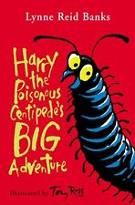Harry the Poisonous Centipede's Big Adventure By Lynne Reid Ban .9780006755357