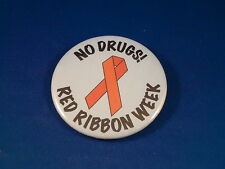 """""""NO DRUGS! RED RIBBON WEEK"""" Lot of 12 BUTTONS pins pinbacks badges drug campaign"""
