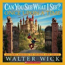 Can You See What I See? Once upon a Time by Walter Wick c2006 VGC Hardcover